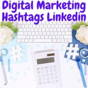 Digital Marketing Hashtags Linkedin