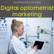 Digital optometrist marketing