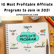 10 Most Profitable Affiliate Programs to Join in 2021