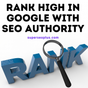 Rank High in Google with SEO Authority