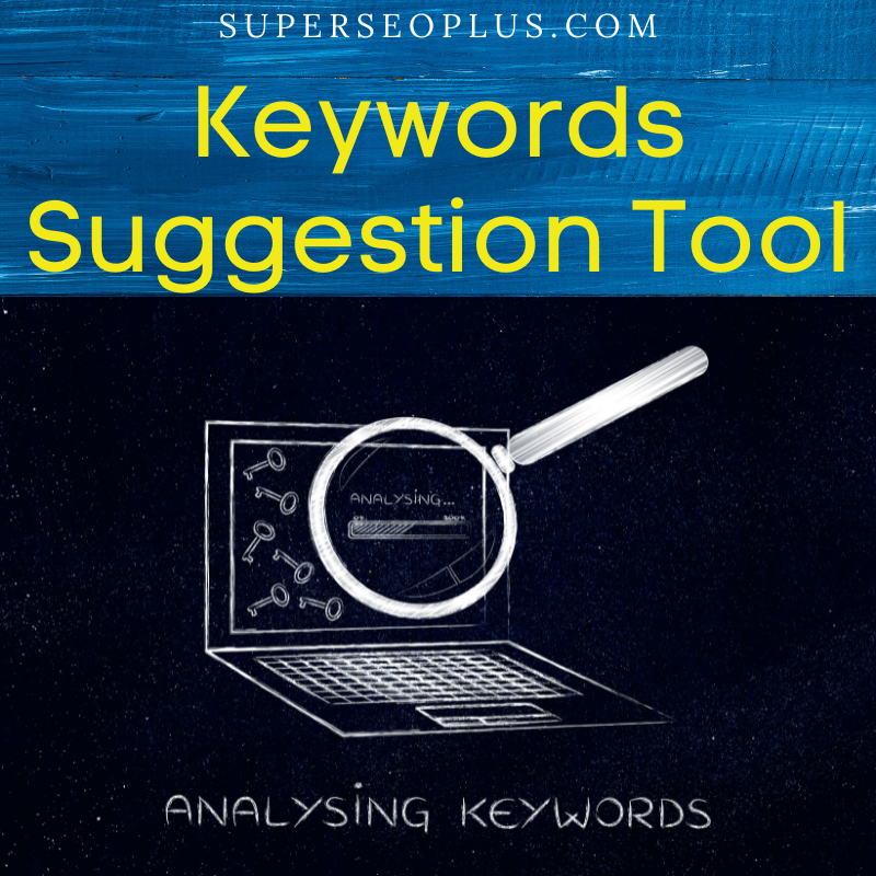 Keywords Suggestion Tool
