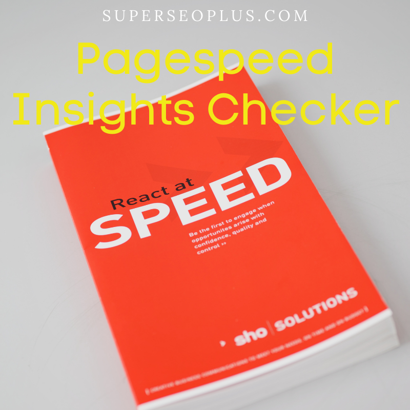 Pagespeed Insights Checker