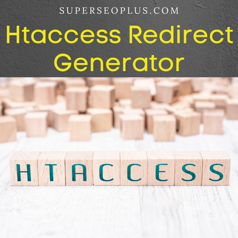 Htaccess Redirect Generator tool