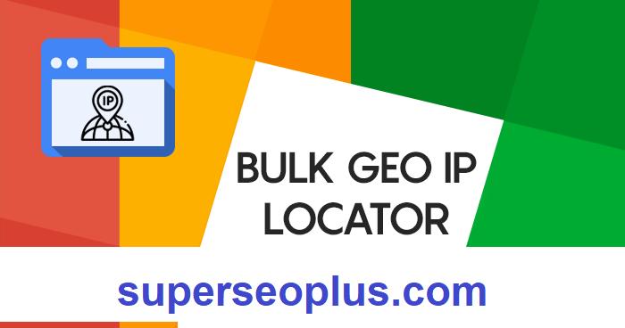 Bulk GEO IP Locator